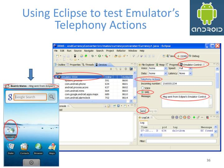 Using Eclipse to test Emulator's Telephony Actions