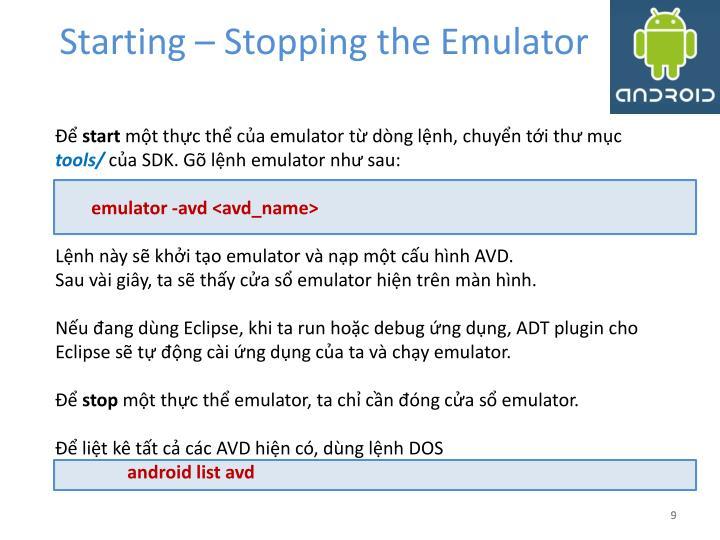 Starting – Stopping the Emulator