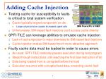 adding cache injection
