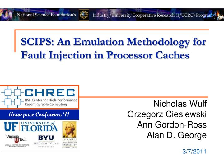 scips an emulation methodology for fault injection in processor caches