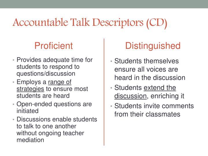 Accountable Talk Descriptors (CD)