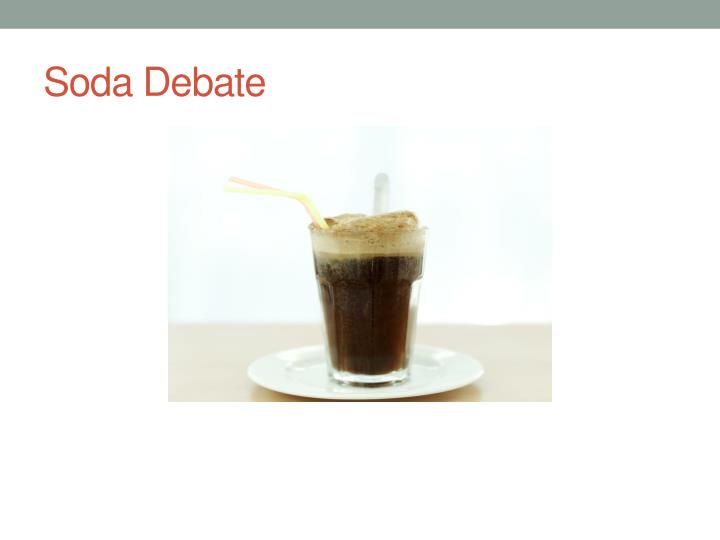 Soda Debate