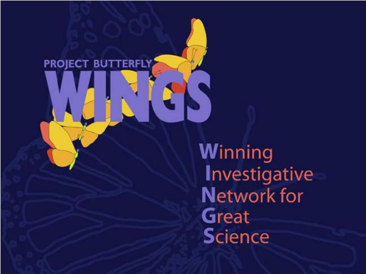 Project butterfly wings is a youth centered scientific inquiry adventure into the world of butterflies