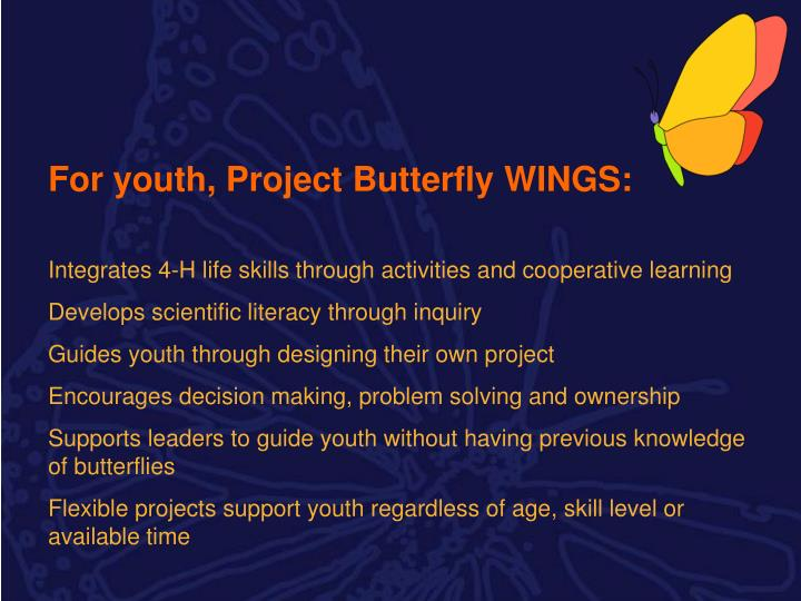 For youth, Project Butterfly WINGS: