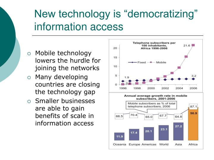 "New technology is ""democratizing"" information access"