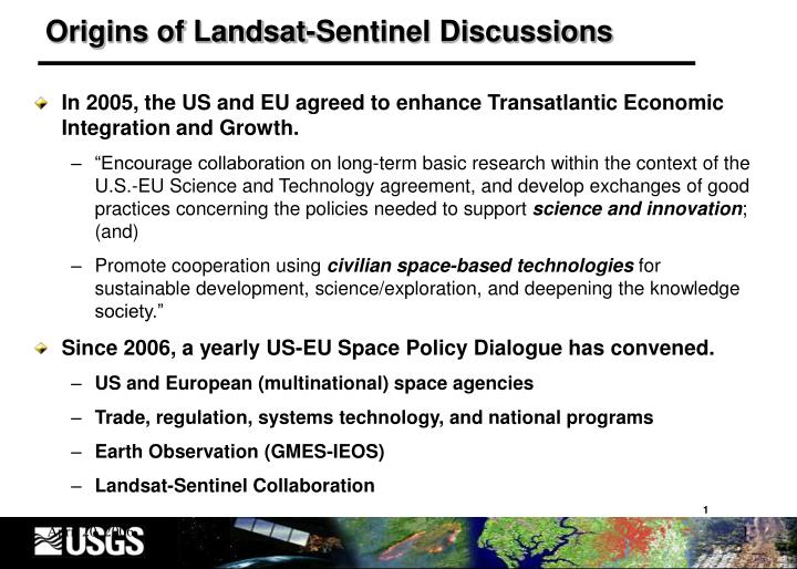 Origins of landsat sentinel discussions