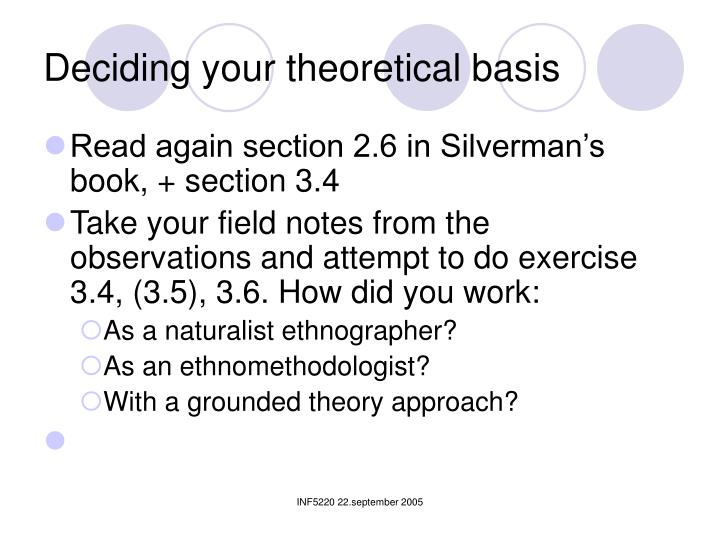 Deciding your theoretical basis