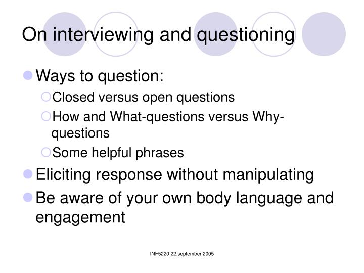 On interviewing and questioning