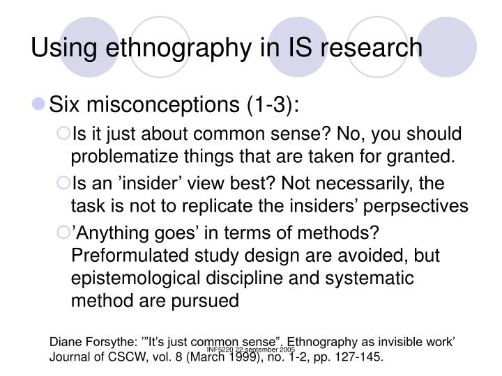 Using ethnography in IS research