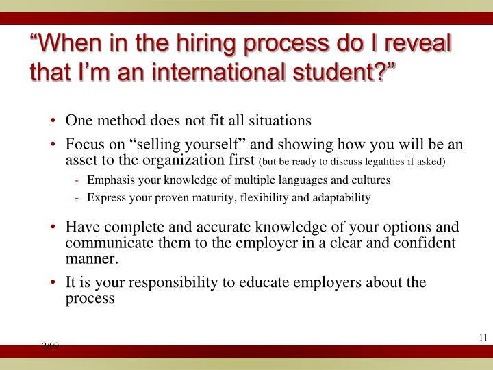 """When in the hiring process do I reveal that I'm an international student?"""