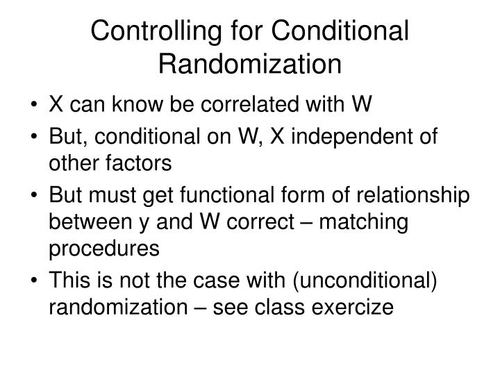 Controlling for Conditional Randomization