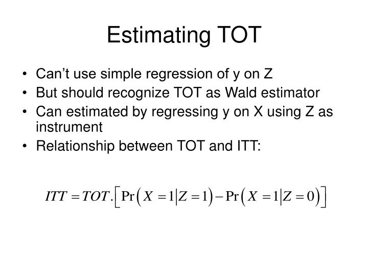 Estimating TOT