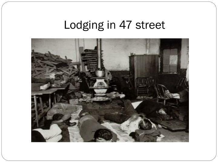 Lodging in 47 street