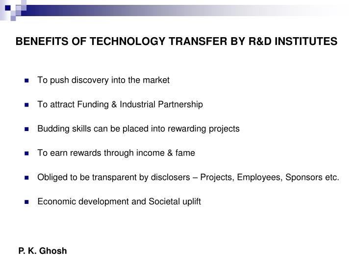 BENEFITS OF TECHNOLOGY TRANSFER BY R&D INSTITUTES