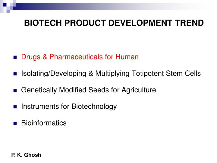 BIOTECH PRODUCT DEVELOPMENT TREND