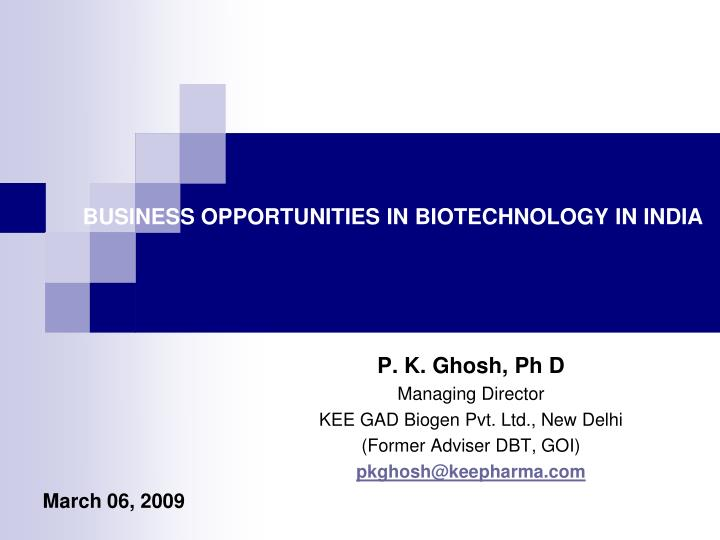 Business opportunities in biotechnology in india
