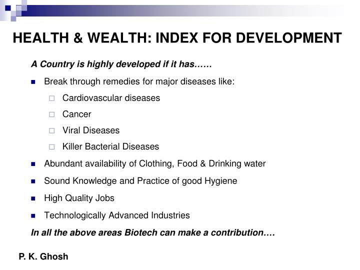 HEALTH & WEALTH: INDEX FOR DEVELOPMENT