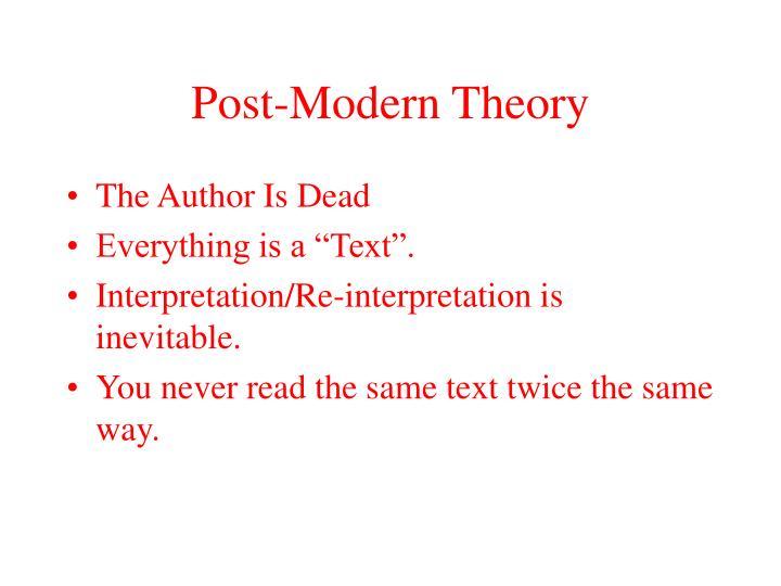 Post-Modern Theory
