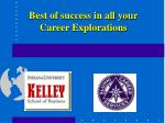 best of success in all your career explorations
