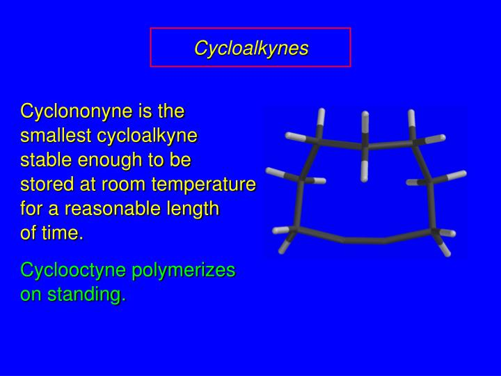 Cycloalkynes