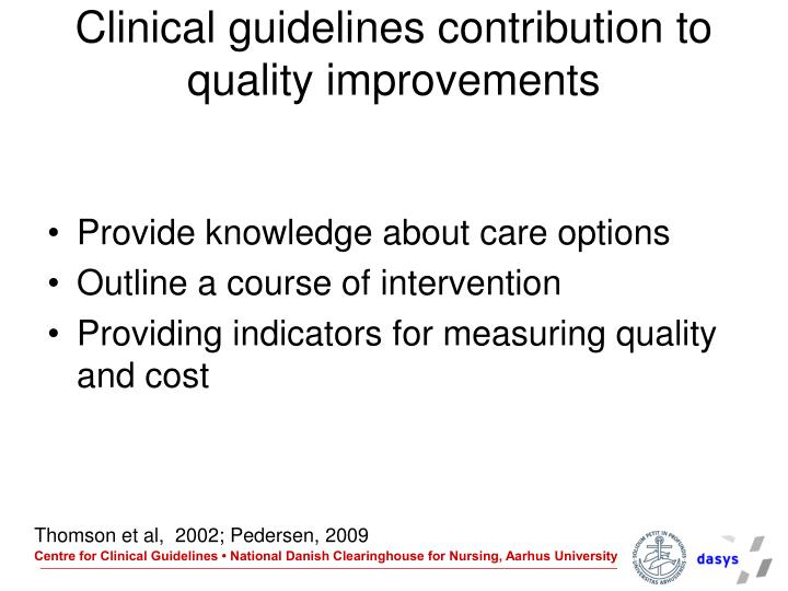 Clinical guidelines contribution to quality improvements