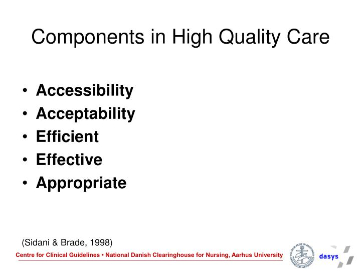 Components in High Quality Care