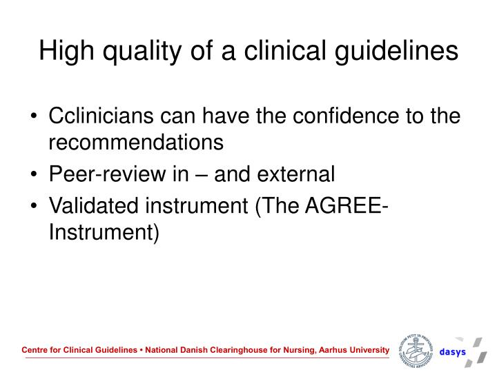 High quality of a clinical guidelines