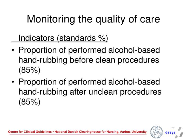 Monitoring the quality of care