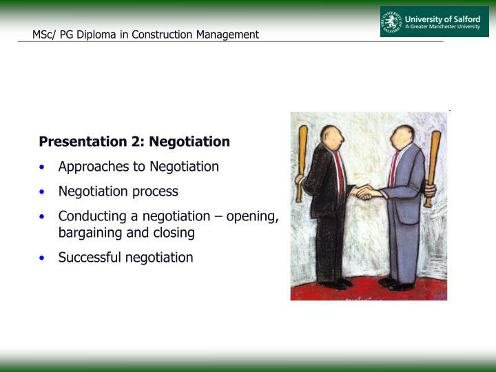 Presentation 2: Negotiation