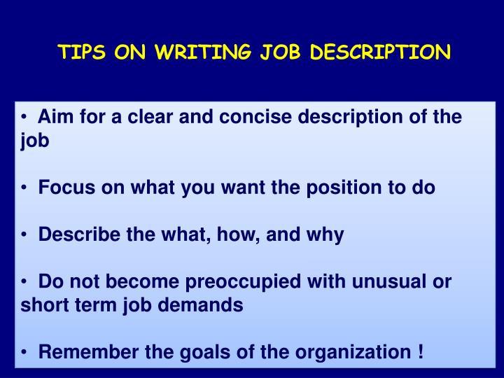 TIPS ON WRITING JOB DESCRIPTION