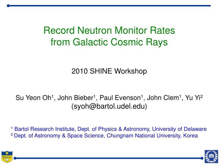 Record Neutron Monitor Rates