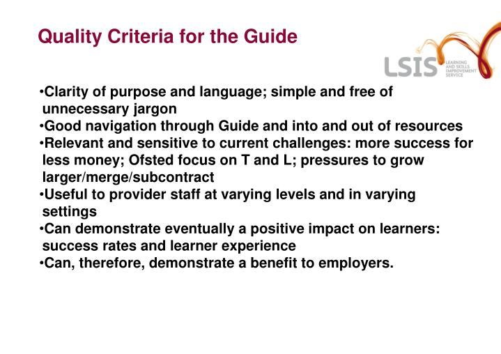 Quality Criteria for the Guide