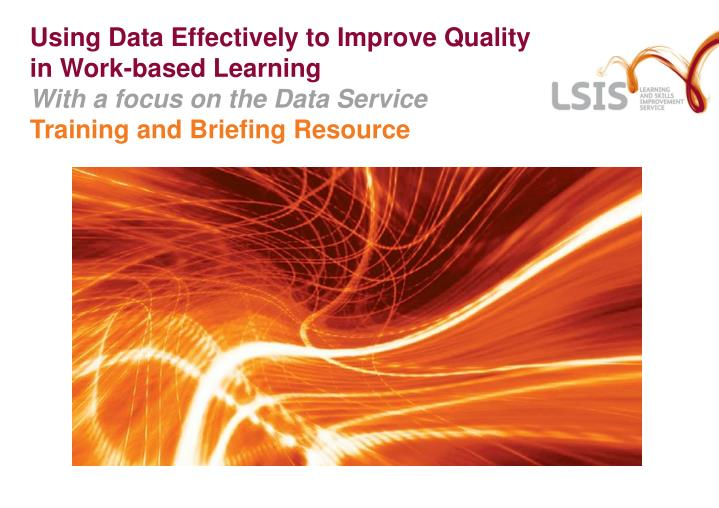 Using Data Effectively to Improve Quality