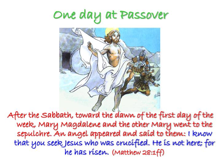 One day at Passover