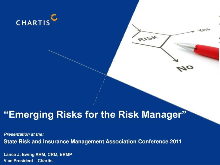 """Emerging Risks for the Risk Manager"""
