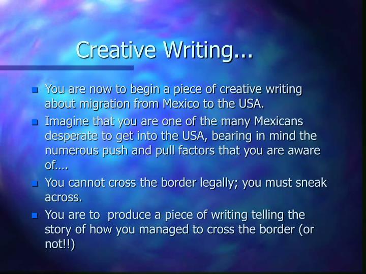 Creative Writing...