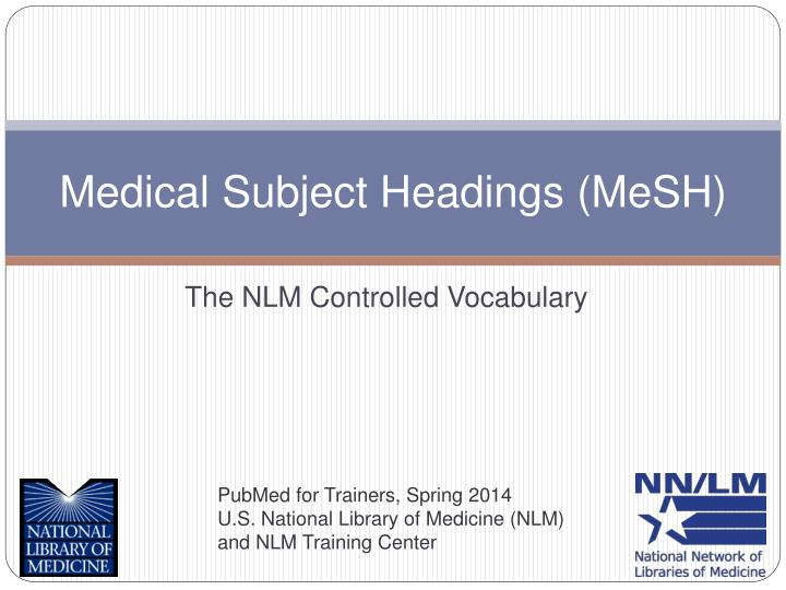 Medical subject headings mesh