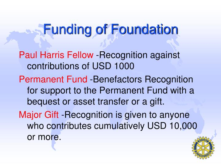 Funding of Foundation