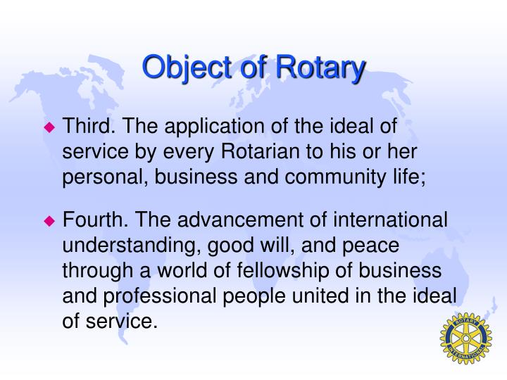 Object of Rotary