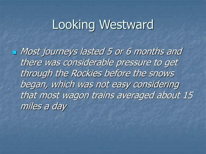Looking Westward