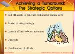 achieving a turnaround the strategic options