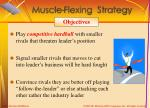 muscle flexing strategy