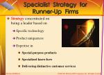 specialist strategy for runner up firms