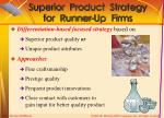 superior product strategy for runner up firms