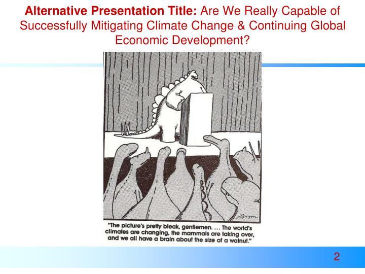 Alternative Presentation Title: