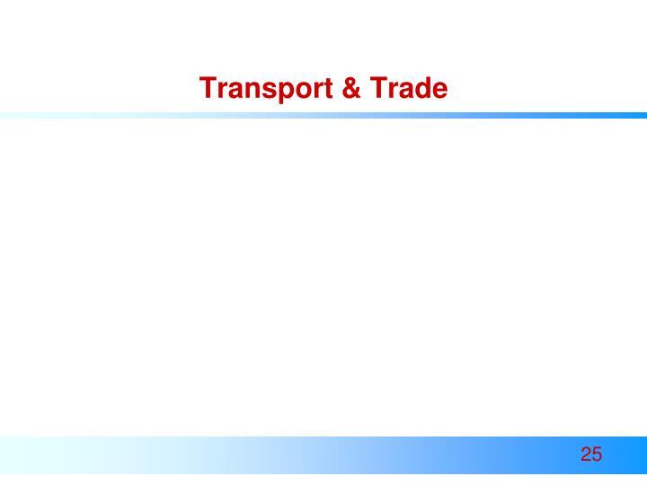Transport & Trade