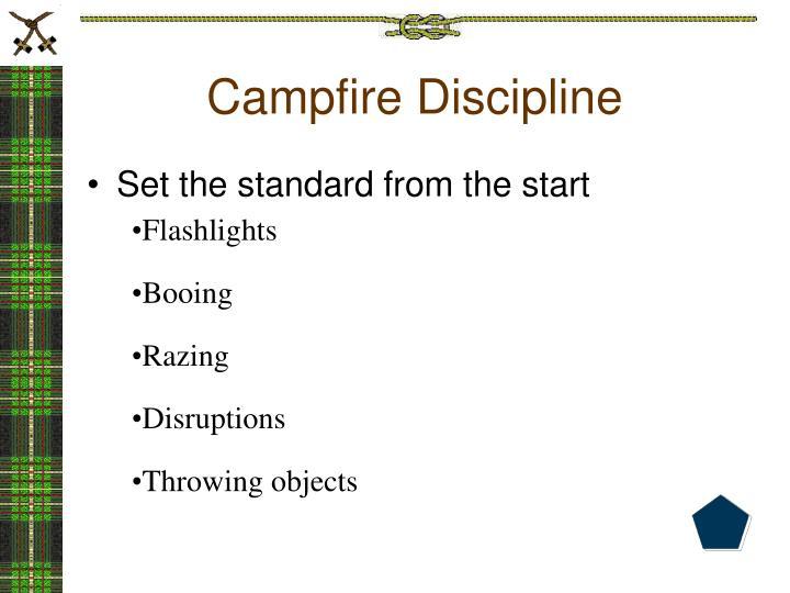 Campfire Discipline