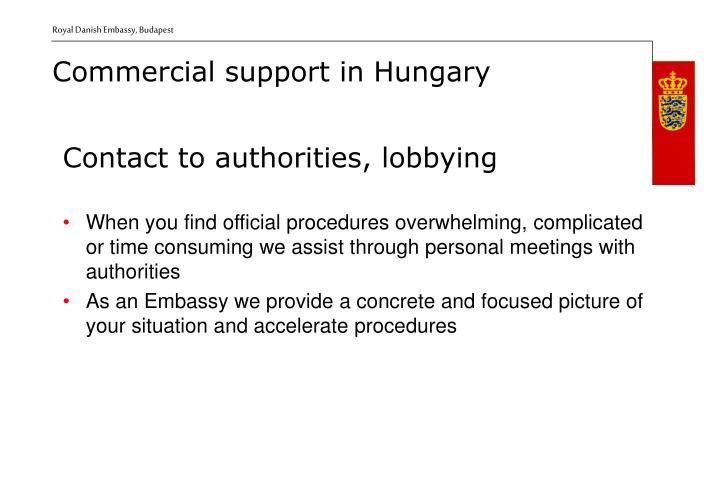Contact to authorities, lobbying