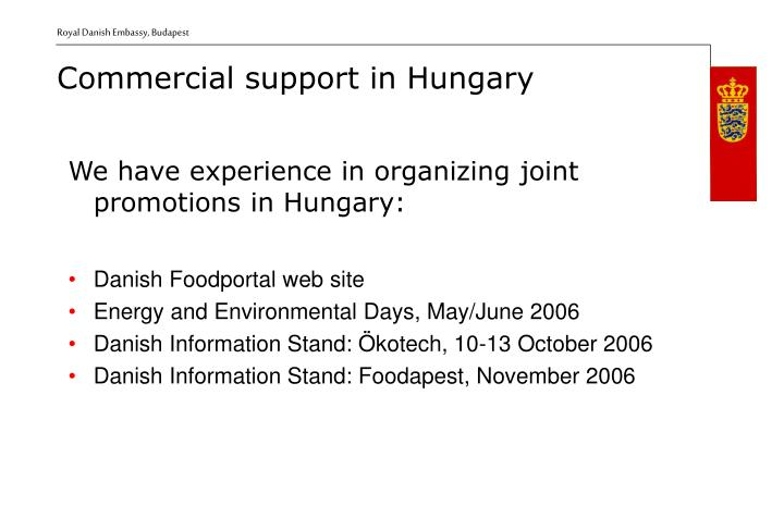 We have experience in organizing joint promotions in Hungary: