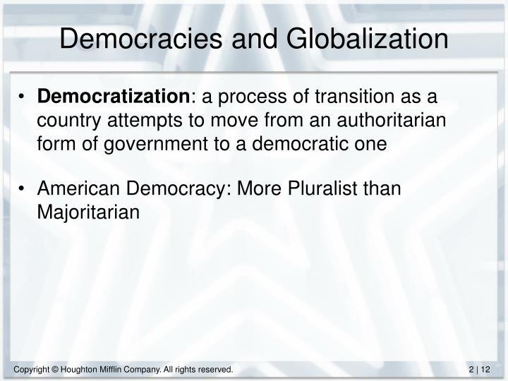 Democracies and Globalization